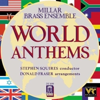 World Anthems (Millar Brass Ensemble)