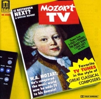 Mozart Tv: Tv Tunes in the Style of Grea