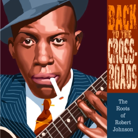 Back to the Crossroads: The Roots of Rob