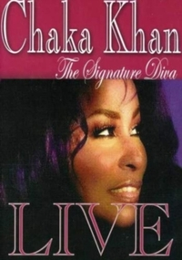 Chaka Khan: The Signature Diva Live