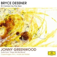 Bryce Dessner: St. Carolyn By the Sea/..