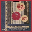 No More Doggin The Rpm Records Story Vol