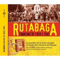 Rutabaga 1939 - 1945: Songs of Occupatio