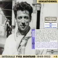 Yves Montand Vol. 2 1949 - 1953 [french