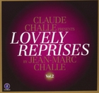 Claude Challe Presents Lovely Reprises B