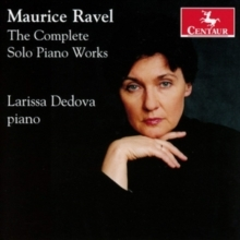 Maurice Ravel: The Complete Solo Piano W