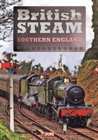 British Steam in Southern England