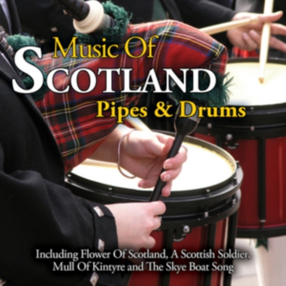 Music of Scotland Pipes and Drums