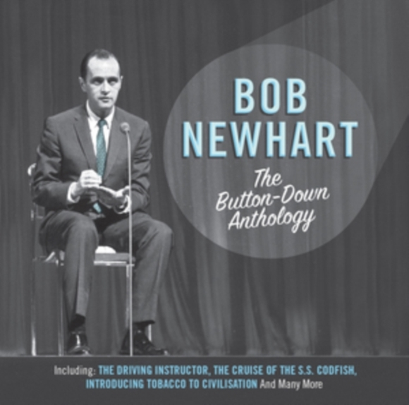 The Button Down Anthology of Bob Newhart