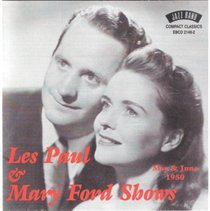 Les Paul and Mary Ford Shows May and Jun