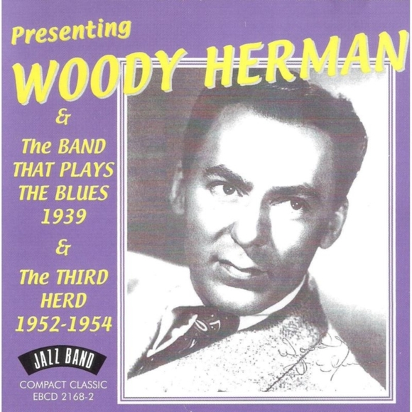 Presenting Woody Herman & the Band That