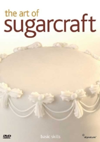 Art of Sugarcraft: Basic Skills