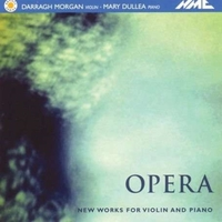 Opera - New Works for Violin and Piano (