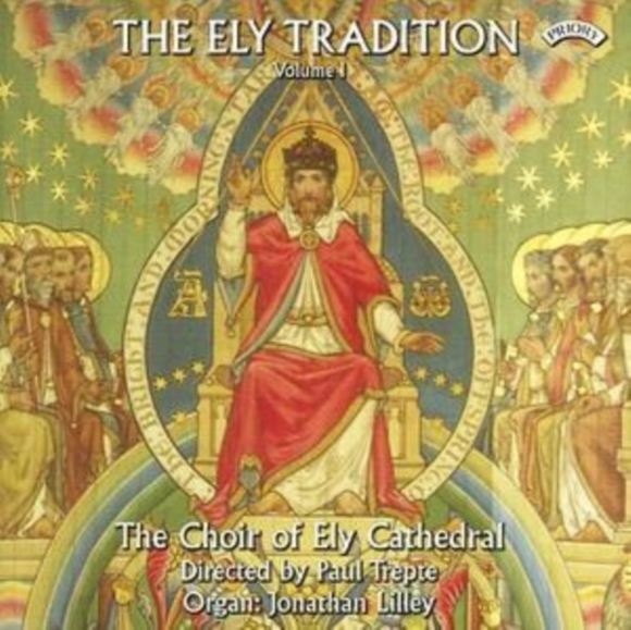 Ely Tradition Vol. 1, The (Lilley, Ely C