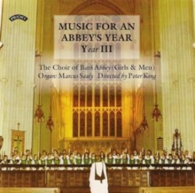 Music for an Abbey's Year Vol. 3 (Choir