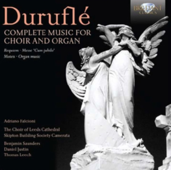 Duruflé: Complete Music for Choir and Or