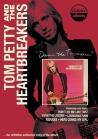 Tom Petty and the Heartbreakers: Damn th