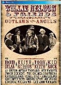 Willie Nelson and Friends: Outlaws and A