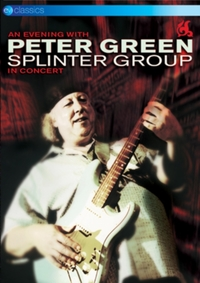 Peter Green Splinter Group: An Evening W