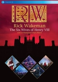 Rick Wakeman: The Six Wives of Henry VII