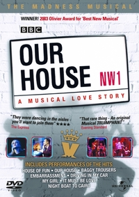 Our House - A Musical Love Story