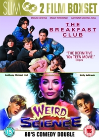 Breakfast Club/Weird Science