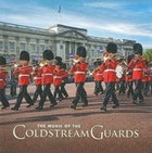 The Music of the Coldstream Guards