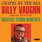 Chapel By the Sea/Greatest String Band H