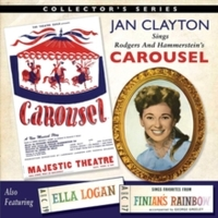 Jan Clayton Sings Carousel/Ella Logan Si