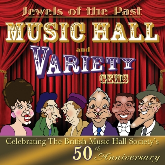 Jewels of the Past/Music Hall and Variet