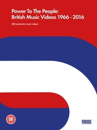 Power to the People: British Music Video