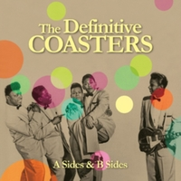 The Definitive Coasters - A Sides & B Si
