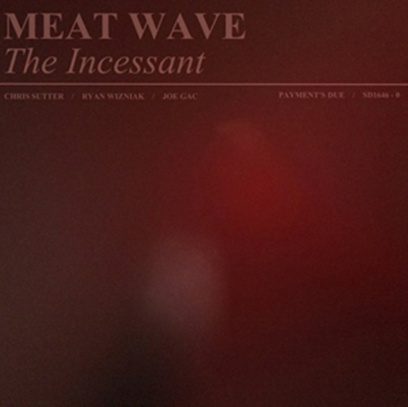 The Incessant
