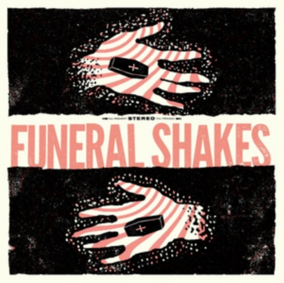 Funeral Shakes