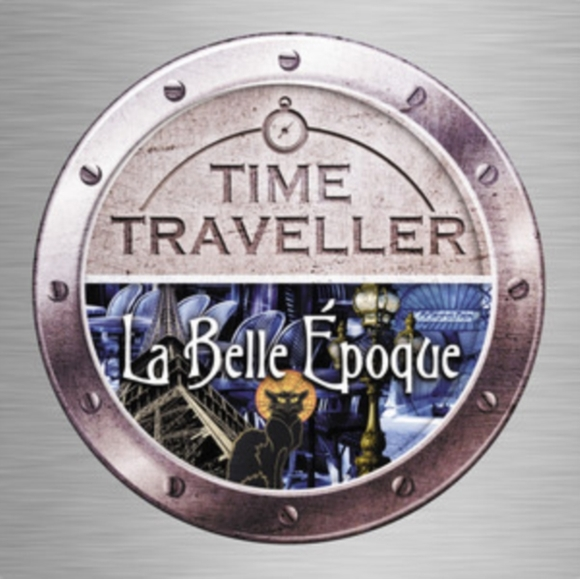 Time Traveller: La Belle Epoque
