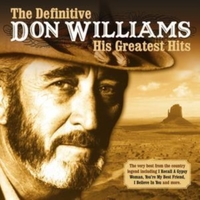 Definitive Don Williams, The: His Greate
