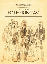 The Collected Fotheringay