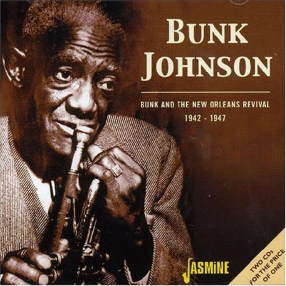 Bunk: The New Orleans Revival 1942 - 47