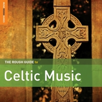The Rough Guide to Celtic Music