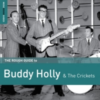 The Rough Guide to Buddy Holly and the C