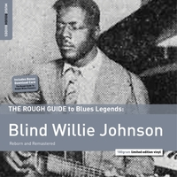 The Rough Guide to Blind Willie Johnson