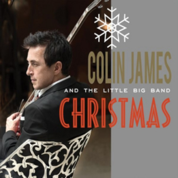Colin James and the Little Big Band Chri