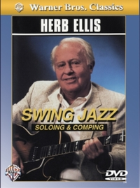 Herb Ellis: Swing, Jazz, Soloing and Com