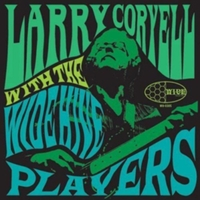 Larry Coryell With Wide Hive Players