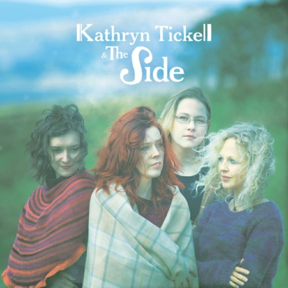 Kathryn Tickell & the Side