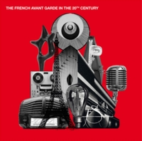 The French Avant-garde in the 20th Centu