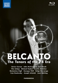 Bel Canto: The Tenors of the '78 Era