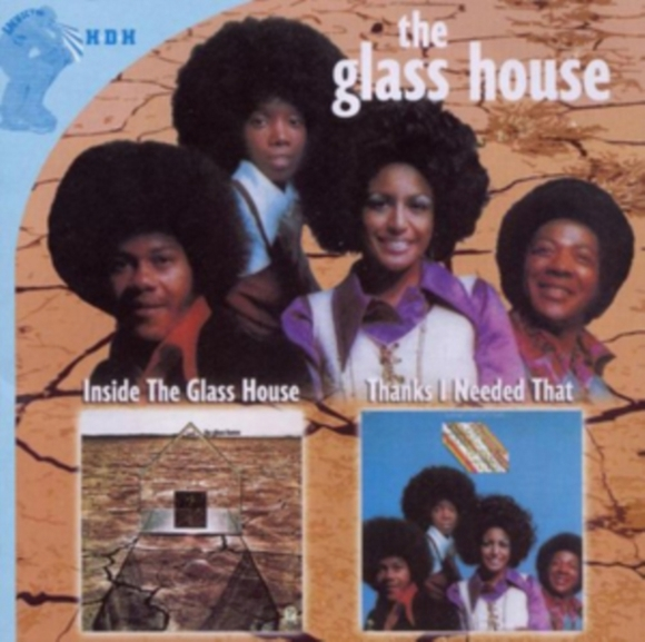 Inside the Glass House/Thanks I Needed T