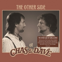 The Other Side of Chas and Dave