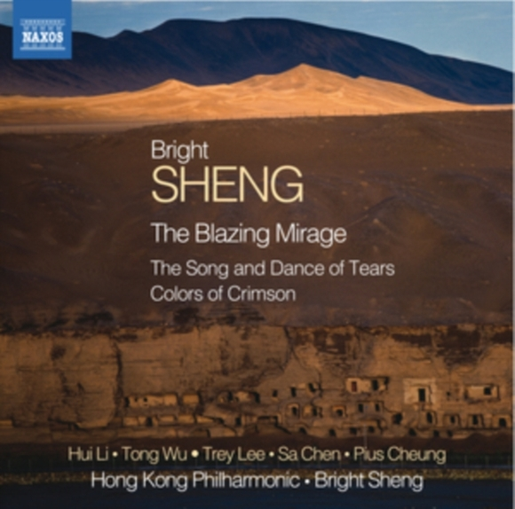 Bright Sheng: The Blazing Mirage/The Son